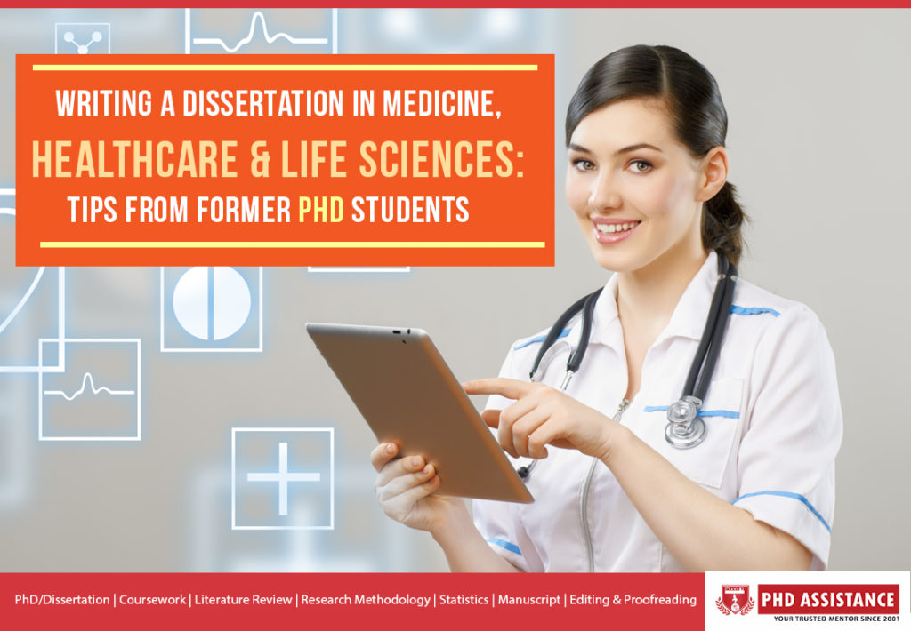 Writing a Dissertation in Medicine, Healthcare & Life sciences: Tips From Former PhD Students