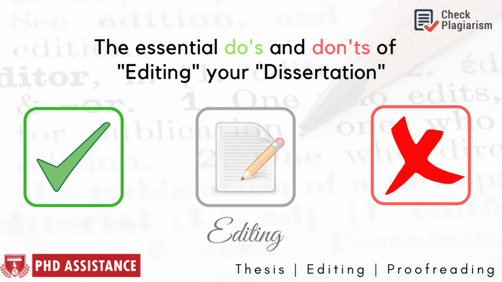 The essential do's and don'ts of editing your dissertation