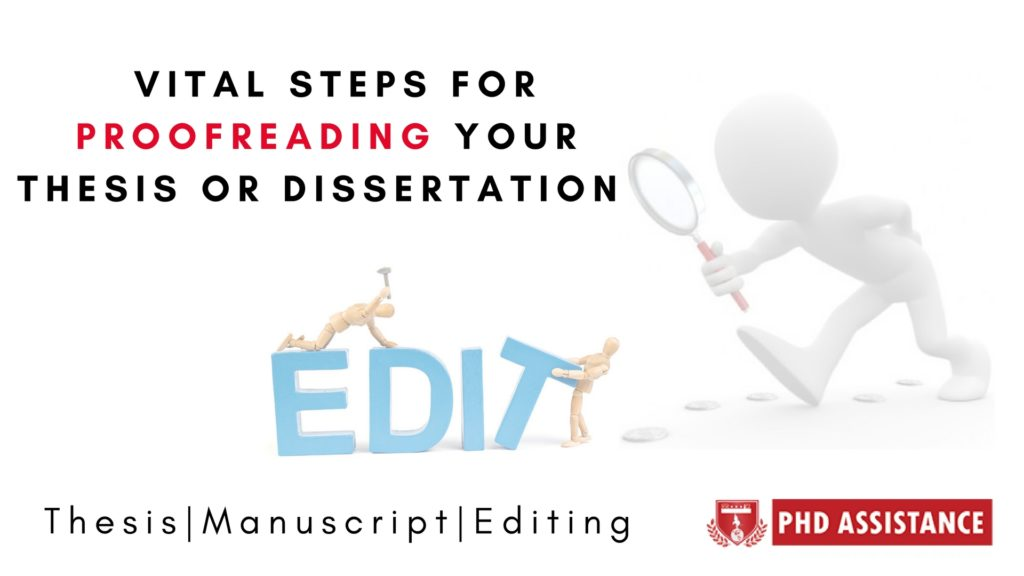 Vital steps for proofreading your thesis (or) dissertation