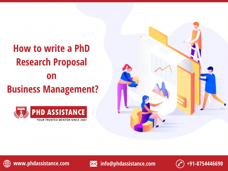 How to write a PhD research proposal on Business Management ?