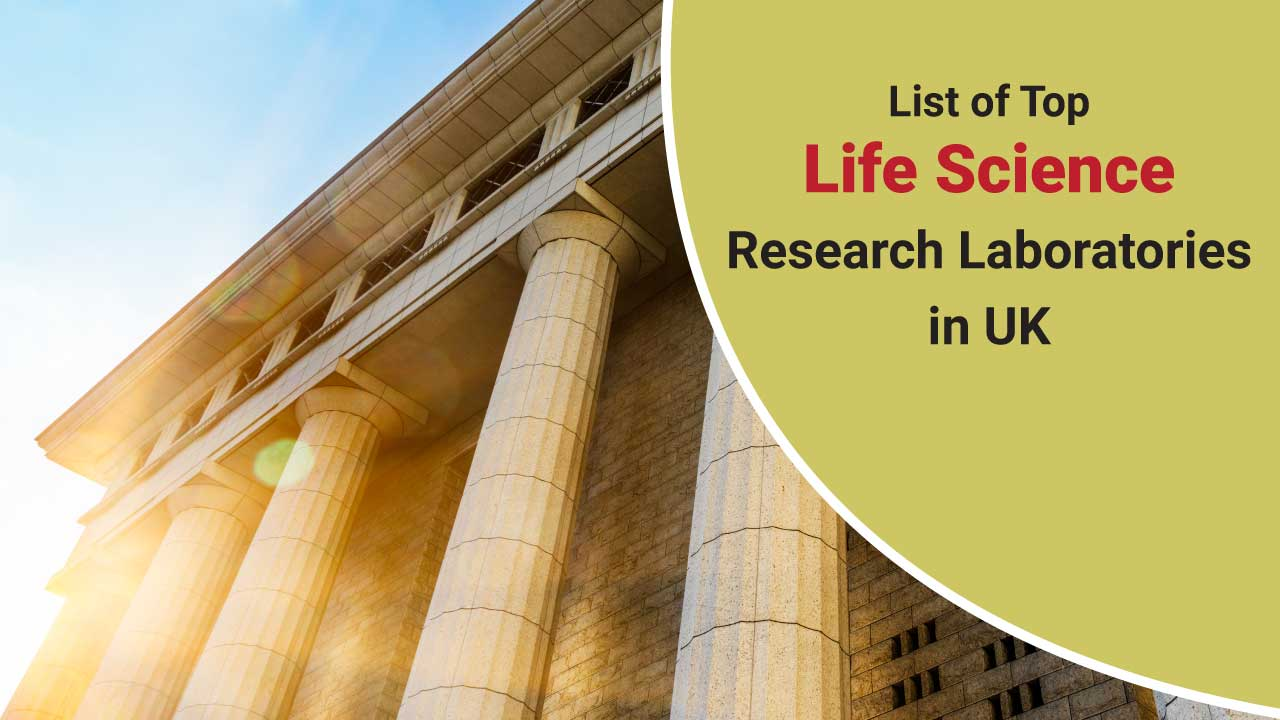 A list of top research laboratories in the UK for life science