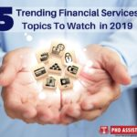 Five Trending Financial Services Topics to Watch in 2019