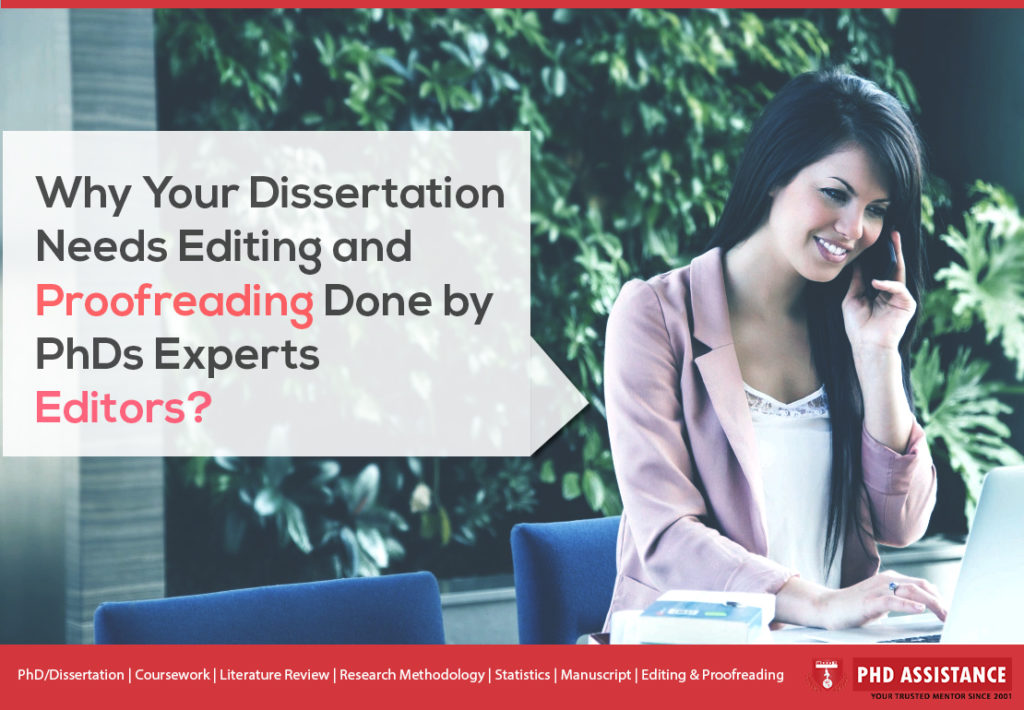 Why Your Dissertation Needs Editing and Proofreading Done by PhD Experts Editors
