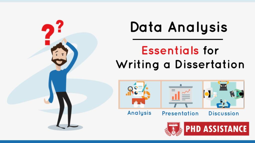 Data Analysis | Essentials for Writing a Dissertation