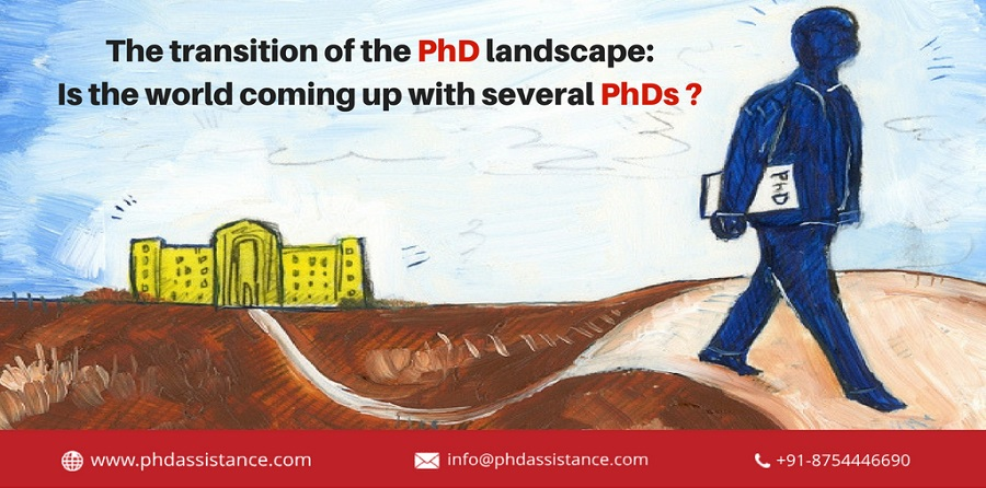 The transition of the PhD landscape: Is the world coming up with several PhDs?